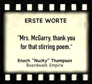 """Enoch """"Nucky"""" Thompson in """"Boardwalk Empire"""" - Zitat"""