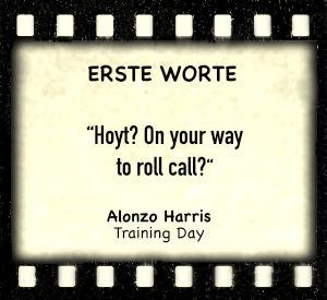 "Alonzo Harris in ""Training Day"" - Zitat"