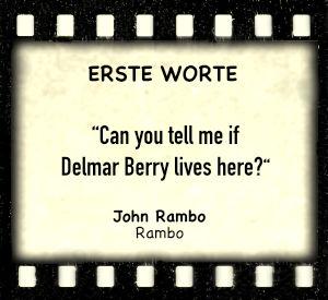 """John Rambo in """"Rambo"""" - Zitat"""