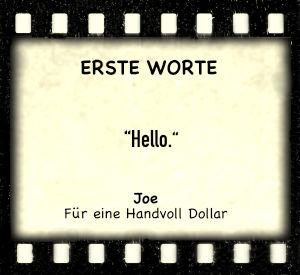 """Joe in """"Für eine Handvoll Dollar"""" - Zitat"""