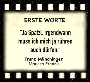 """Franz Münchinger in """"Monaco Franze"""" - Zitat"""